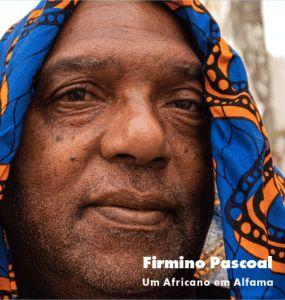 Firmino Pascoal - Um Africano em Alfama